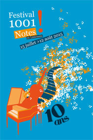 Festival 1001 Notes en Limousin 2015 (pré-programmation)