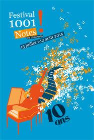 Festival 1001 Notes en Limousin 2015 (pré-programmation)