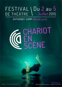 Festival Chariot en Scène du 2 au 5 juillet 2015 à Sathonay-Camp