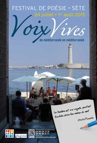 Festival Voix Vives, de Méditerranée en Méditerranée, à Sète, du 24 juillet au 1er août 2015