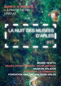11e édition de la nuit européenne des musées à Arles, samedi 16 mai 2015 à partir de 19h