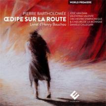 Œdipe sur la route, de Pierre Bartholomée, sortie le 19 mai chez Evidence