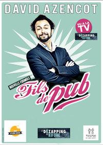 Festival d'Avignon Off 2015 : David Azencot dans « Fils de Pub, nouvelle formule », du 3 au 26 juillet au théâtre des Corps Saints