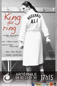 Festival d'Avignon Off 2015 : Adeline Walter dans 'King du Ring', du 4 au 26 juillet à Artéphile à 17h15