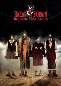 Festival d'Avignon Off 2015 : « Délirium Saga Circus » sous Chapiteau de cirque du 9 au 26 juillet