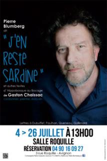 Festival d'Avignon Off 2015 : « J'en reste Sardine », par Pierre Blumberg, salle Roquille à 13h