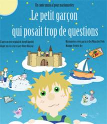 Festival d'Avignon Off 2015 : Le petit garçon qui posait trop de questions, au Chapeau Rouge Théâtre, du 4 au 26 juillet à 10h45