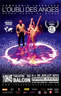 Festival d'Avignon Off 2015 : L'oubli des anges, théâtre du Balcon, du 4 au 26 juillet à 10h45