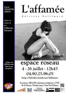 Festival d'Avignon Off 2015 : L'affamée (solo), d'après Violette Leduc, Espace Roseau à 12h45, du 4 au 26 juillet
