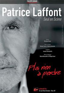 Festival d'Avignon Off 2015 : Patrice Laffont, Seul en scène, Théâtre l'Arrache Coeur, 4 au 26 juillet à 18h50