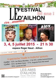 Festival d'humour d'Ailhon (Ardèche) les 3, 4 et 5 juillet 2015, et inauguration de 2 expositions le 3 juillet