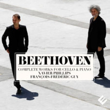 Beethoven, Intégrale de l'œuvre pour violoncelle et piano, Xavier Phillips, violoncelle et François-Frédéric Guy, piano