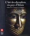 art des chevaliers en terre d'islam
