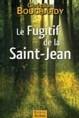 fugitif de la Saint-Jean