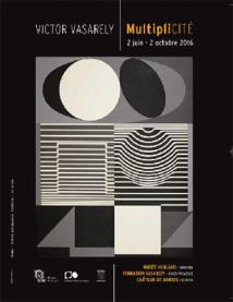 MultipliCITE, exposition à la Fondation Vasarely, Aix-en-Provence, du 12 juin au 2 octobre 2016