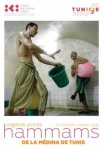 """""""Regards posés : hammams de la Médina de Tunis"""" à l'Institut des Cultures d'Islam,  Paris, du 11 février au 3 avril 2016"""