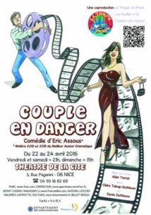 """""""Couple en Danger"""", comédie d'Eric Assous à Nice au Théâtre de la Cité, du 22 au 24 avril 2016"""
