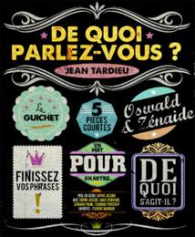 De quoi parlez-vous ?, de Jean Tardieu, théâtre de Pézenas, le 19 mars 2016