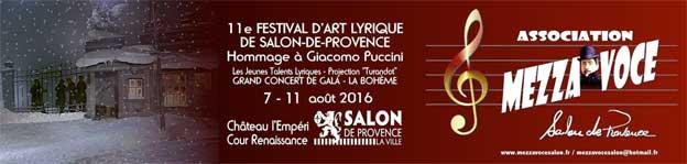 Le 11e festival d'art lyrique de Salon-de-Provence met a l'honneur Giacomo Puccini ! les 7- 8 - 9 et 11 Août 2016 au Château L'Empéri – Cour Renaissance, Salon-de-Provence