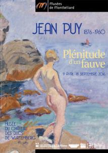 Jean Puy (1876-1960), Plénitude d'un fauve, exposition au Musée du château des Ducs de Wurtemberg, Montbéliard du 9 avril au 18 septembre 2016