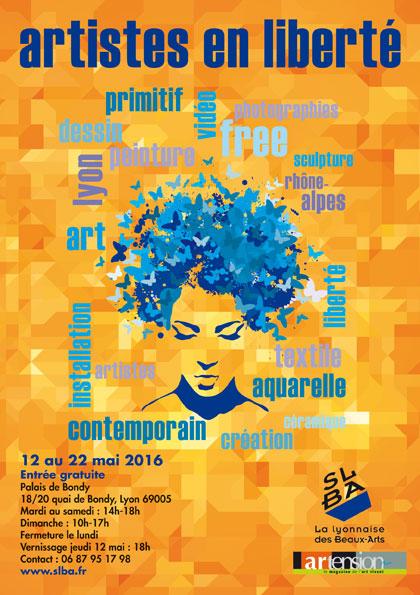 100 artistes en liberté à Lyon du 12 au 22 mai au Palais Bondy, Lyon