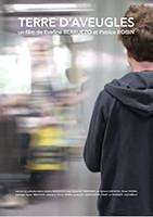 Projection du film-documentaire « Terre d'aveugles » le 7 juin à 18h - Ciné-Meyzieu - Entrée libre