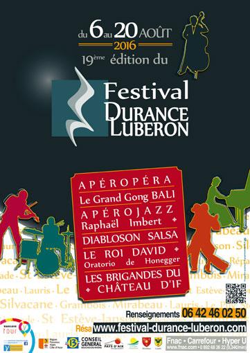 Festival Durance-Luberon 2016 à Grambois, Lauris, Mirabeau, Puy Ste-Réparade, La Roque d'Anthéron du 6 au 20 août
