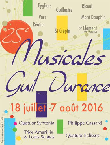 Les Musicales Guil-Durance : Musique au cœur des Hautes-Alpes du 18 juillet au 7 août 2016