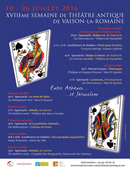 XVIIe semaine du Théâtre Antique : Entre Athènes et Jérusalem, Vaison la Romaine, Du 10 au 26 juillet 2016