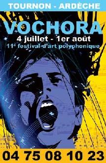 Tournon, Ardèche, Festival Vochora. D'église en chapelle dans toute l'Ardèche, un festival vocal ouvert sur le monde. Du 4 juillet au 1 août