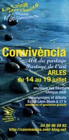 Arles, Bouches du Rhône. Convivència Arles, A la croisée des chemins, 14-19 juillet