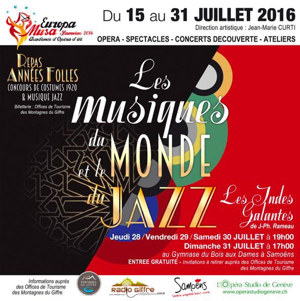 Académie d'Opéra d'été Europa Musa à Samoëns du 15 au 31 juillet 2016 avec en œuvre majeure les Indes Galantes de Rameau