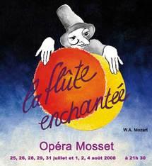 Mosset, Pyrénées Orientales, opéra : La Flûte Enchantée, de Mozart, par Opéra Mosset. Quand professionnels et amateurs ....