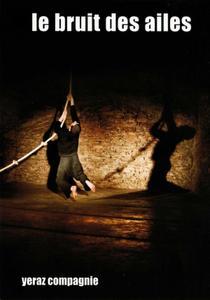 Avignon Off, théâtre Golovine : Le bruit des ailes, chorégraphie Yvan Gascon, Yeraz Compagnie (07)