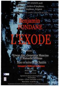 Avignon Off, théâtre des Ateliers d'Amphoux : L'Exode, de Benjamin Fondane, TM Production – Compagnie Théâtre de la Mouvance