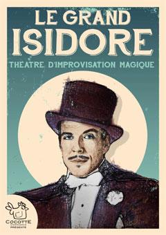 Le Grand Isidore, mardi 25 octobre 2016 à 19h30, à L'improvidence, Lyon