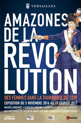 Amazones de la Révolution. Des femmes dans la tourmente de 1789. Exposition du 5 novembre 2016 au 19 février 2017 au Musée Lambinet, Versailles