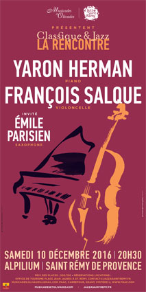 2e rencontre Classique et Jazz avec Yaron Herman (piano) et François Salque (violoncelle) le 10 décembre 2016 à l'Alpilium, St Rémy de Provence