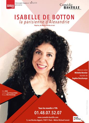 La Parisienne d'Alexandrie, avec Isabelle de Botton, mise en scène Michèle Bernier, Comédie Bastille, Paris, jusqu'au 27 décembre 2016