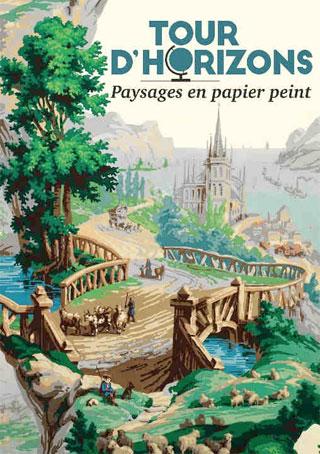 Exposition Tour d'horizons. Paysages en papier peint, au Musée du Papier Peint, Rixheim (68), du 3 décembre 2016 au 31 décembre 2017