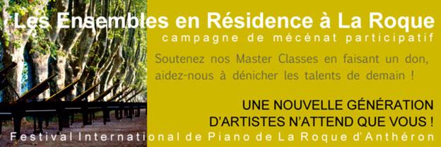 Le Festival International de Piano présente son projet de mécénat participatif « Ensembles en Résidence à La Roque ! »