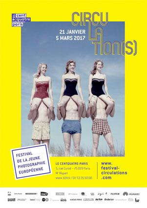 Festival Circulation(s) 2017, du 21 janvier au 5 mars 2017 au Centquatre-Paris