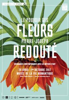 Le pouvoir des fleurs, Pierre-Joseph Redouté (1759-1840), musée de la Vie romantique, Paris, du 26 avril au 1er octobre 2017
