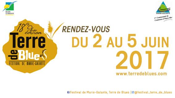 18e édition du festival de Marie-Galante, Terre de Blues du 2 juin au 5 juin 2017