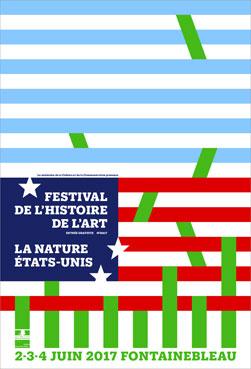 7e édition du Festival de l'histoire de l'art les 2, 3 et 4 juin 2017, sur le thème de la nature à Fontainebleau