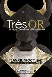 « TrèsOr », la nouvelle exposition de la Galerie de la Perle Noire à Agde, du 15 avril au 14 octobre 2017