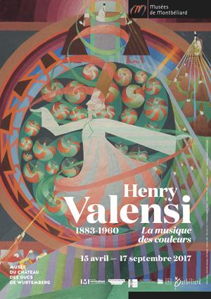 Exposition Henry Valensi - Musée du château des ducs de Wurtemberg, Montbéliard - Du 15 avril au 17 septembre 2017