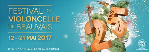 Festival de violoncelle de Beauvais du 12 au 21 mai 2017