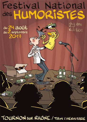 29e Festival des Humoristes - Tournon - Tain l'Hermitage.  Les Humoristes une parenthèse de rire et d'émotions partagées, du 24 août au 2 septembre 2017