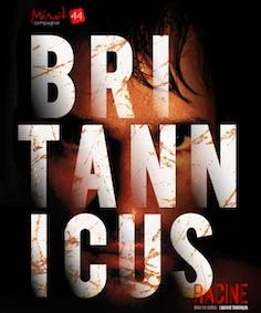 Britannicus, de Racine, mise en scène  Laurent Domingos, théâtre desCorps Saints, Avignon Off 2017